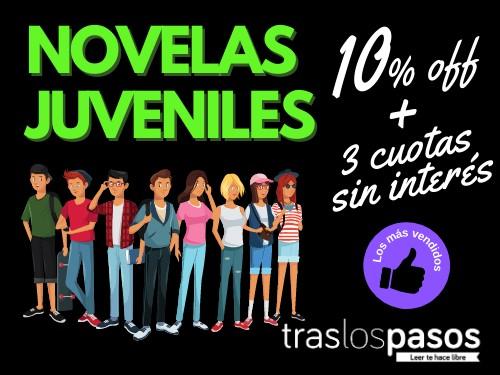 LAS MEJORES NOVELAS JUVENILES - 10% OFF +  3 S/Interés