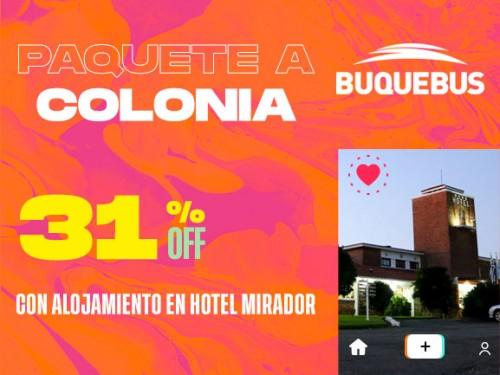 Paquete a Colonia - Hotel El Mirador 1 noche con desayuno