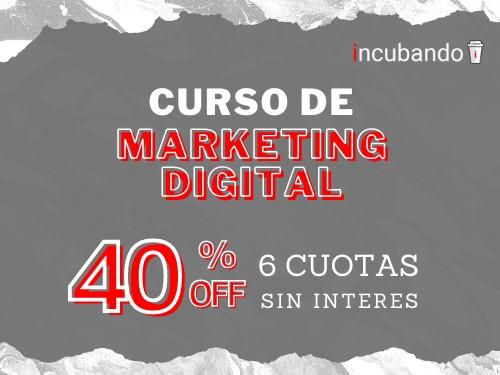 Curso de MARKETING DIGITAL Y REDES SOCIALES ** 40%OFF + 6 cuotas s/int