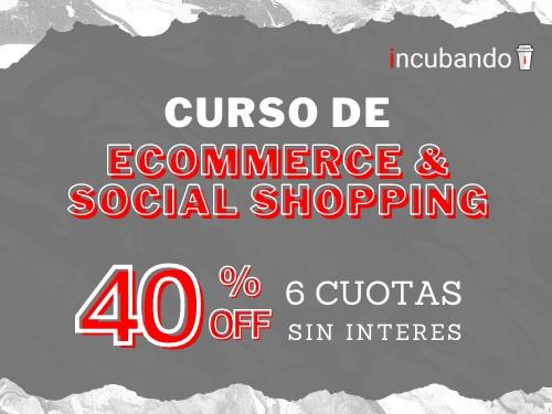 Curso de ECOMMERCE (Tienda Online) ** 40% OFF + 6 cuotas s/interés