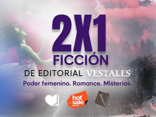 Ficción Ed. Vestales 2x1!!!