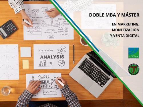 Doble MBA & Máster en Marketing, Monetización y Venta Digital