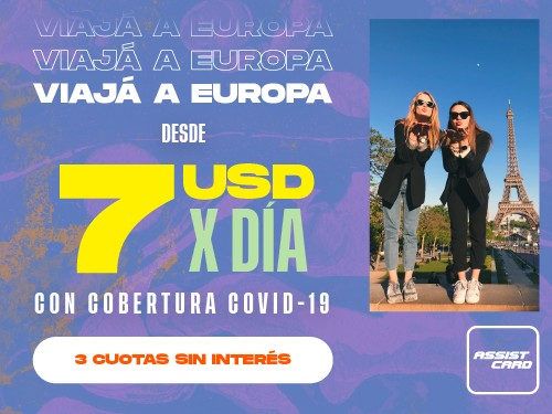 Viaja Protegido a Europa desde 7 USD x Día. Incluye Cobertura COVID19