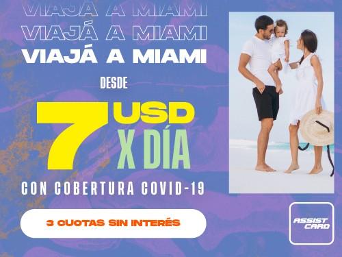 Viaja Protegido a Miami desde 7 USD x Día. Incluye Cobertura COVID-19