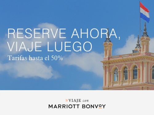 Hoteles Marriott en Paraguay. Tarifas hasta 50% Off.